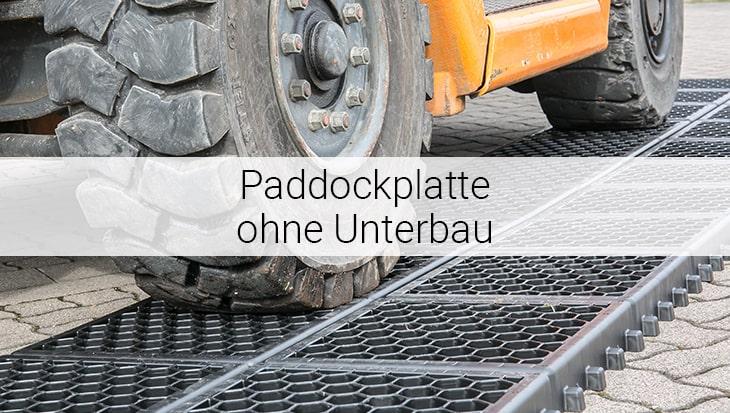 Paddockplatten ohne Unterbau von Spectrum sind extrem belastbar bis zu 30 Tonnen.
